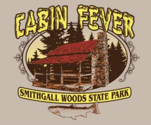 "Promotional graphic that says ""Cabin Fever Smithgall Woods State Park"" and features and cabin and a fish illustration."